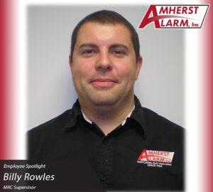 Billy Rowles Amherst Alarm Employee Spotlight Monitoring Response Center Department